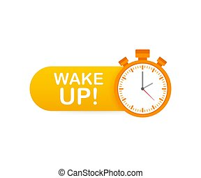 Wake up poster with alarm clock. Vector illustration.