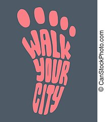 Walk your city foot silhouette