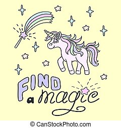 Walking unicorn and magic wand with Find a magic lettering