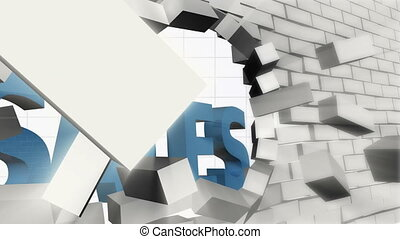 Wall shattering sales - A wall being destroyed with the word...