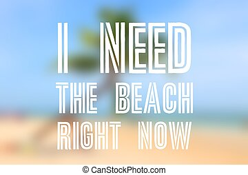 Wanderlust motivational poster. I need the beach right now.
