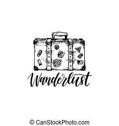 Wanderlust poster with hand lettering. Vector travel label template with hand drawn suitcase illustration. Touristic emblem design.