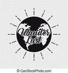 wanderlust card with earth planet icon. black and white design. vector illustration