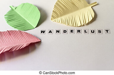 Wanderlust word written in black letters