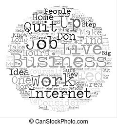 Wanna Know How to Quit your Job text background word cloud...