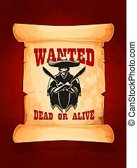Wanted dead or alive poster of mexican bandit