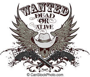 Wanted dead or alive - The vector image of a skull in a hat...