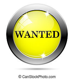 Wanted icon - Metallic round glossy icon with black design...