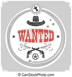 wanted label with cowboy decotarion isolated on white.