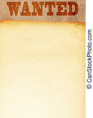Wanted - old wanted paper textures with space for text or...