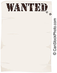 wanted poster - poster as sheet old paper with wanted title...