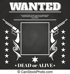 Wanted poster design with western elements - Chalkboard...