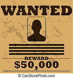 Wanted poster - Concept illustration of a template poster...