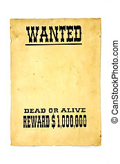 Wanted poster - Isolated old wanted poster with a blank ...