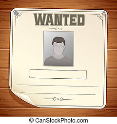 Wanted Poster Template. Blank Sign on Wooden Wall. Vector