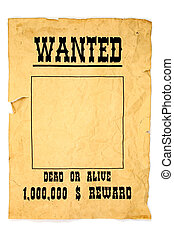 Wanted poster - Isolated old wanted poster with a blank...