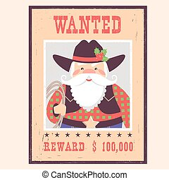 Wanted poster Santa Claus on old paper. Vector western christmas card illustration