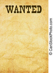 Wanted poster - Blank wanted poster background on aged paper