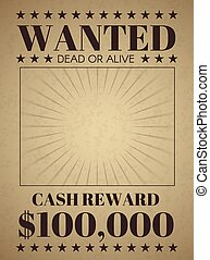 Wanted poster template. Vintage old western banner for thematic party. Vectr retro criminal flyer