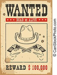 Wanted poster. Vector western illustration with guns and cowboy hat