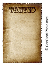Wanted Poster - Wanted poster, on old grunge paper with...