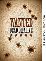 wanted poster with bullet holes