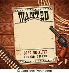 Wanted poster with western objects on wood texture