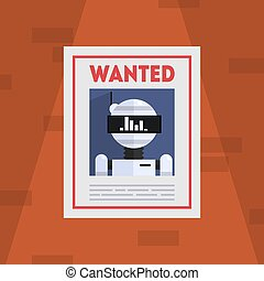 Wanted Robot Criminal Banner Template, Cybercrime Placard Vector Illustration
