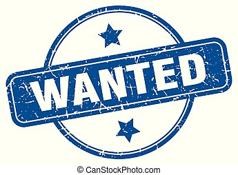 wanted round grunge isolated stamp