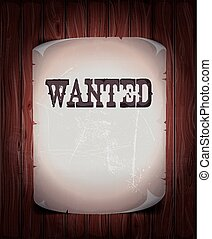 Wanted Sign On Wood Background