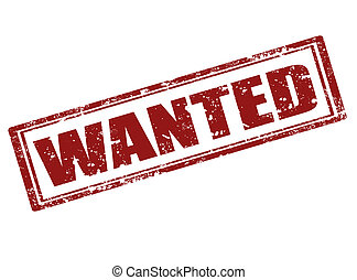Wanted stamp - Grunge rubber stamp with word wanted inside, ...