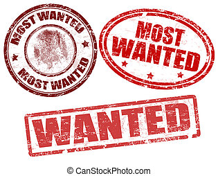 Wanted stamps - Set of grunge rubber stamps with the word ...