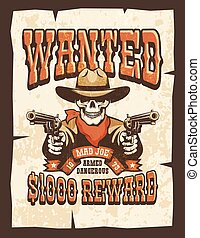 Wanted vintage poster - skull cowboy with guns