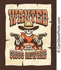 Wanted western poster with skull bandit with pistols