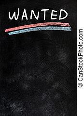 WANTED - written with chalk on a blackboard
