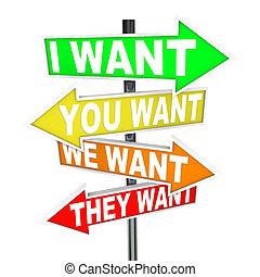 wants, önző, igények, vágy, -, vs, cégtábla, az enyém, yours