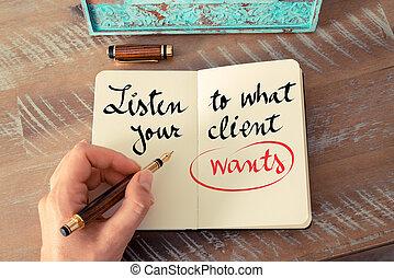 wants, 何か, テキスト, クライアント, 聞きなさい, あなたの, 手書き