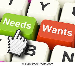 wants, necesidades, necesidades, computadora, exposición, llaves, deseos