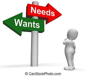 wants, necessidades, signpost, mostra, materialismo, querer,...