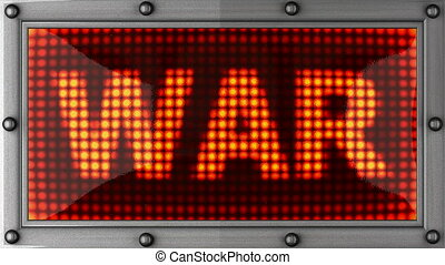 war  announcement on the LED display