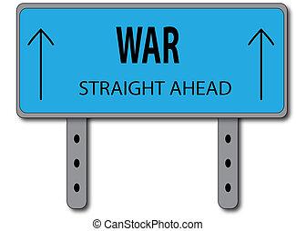 War Sign Concept