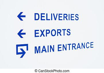 warehouse entrance sign