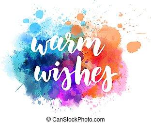 Warm wishes holiday calligraphy on paint splash