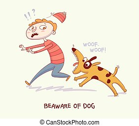 Warning! Beaware of dog. Dog bite man