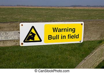 Warning Bull in Field Sign