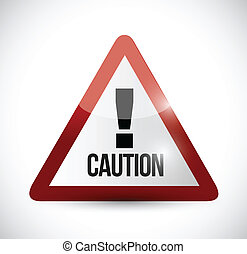 warning caution sign illustration design over a white ...