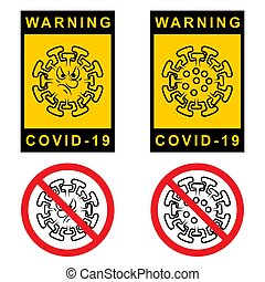 Warning Covid 19. Set of Attention sign with symbol ...