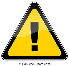 Warning danger sign on white background