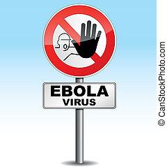 warning ebola virus - Vector illustration of stop ebola...