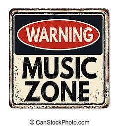 Warning music zone vintage metal sign